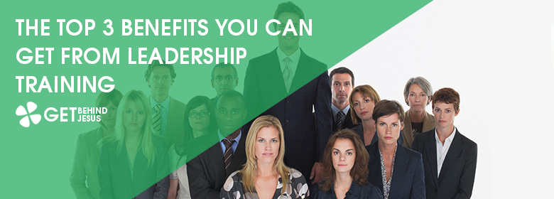The Top 3 Benefits You Can Get From Leadership Training